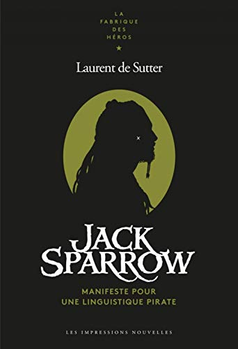 Jack Sparrow : Manifeste pour une linguistique pirate